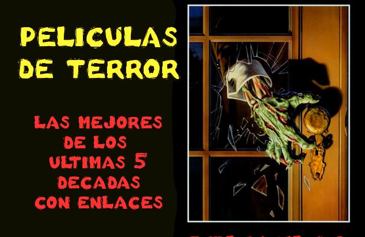 Las Mejores Películas de Terror (1/6)